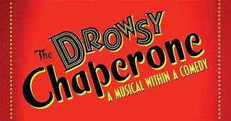 The Drowsy Chaperone – Information Page
